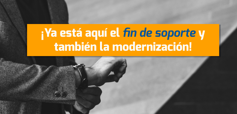 Banner Blog Fin de Soporte y Modernización